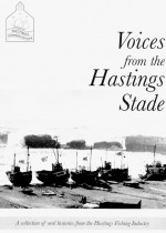 Voices from the Hastings Stade